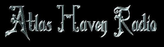 -=Atlas Haven Radio=-